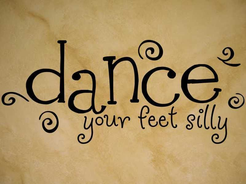 DANCE YOUR FEET SILLY BALLET Vinyl Wall Decal Art NEW